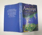 Amixipi - Ein Einweihungsbuch - Safi Nidiaye