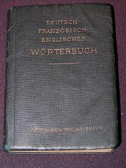 Deutsch-Französisch-Englisches Wörterbuch
