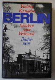 Walther Kiaulehn Berlin - Schicksal einer