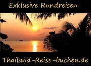 EXKLUSIVE THAILAND RUNDREISE INDIVIDUELL KOMBINIERBAR