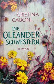 Die Oleander - Schwestern